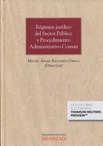 Régimen jurídico del Sector Público y Procedimiento Administrativo Común (Papel + e-book) (Gran Tratado)