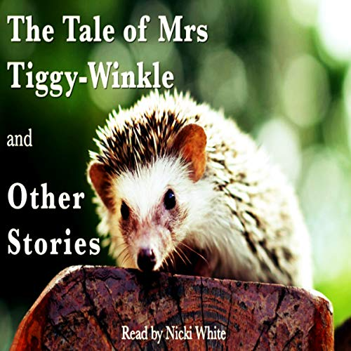 The Tale of Mrs Tiggy-Winkle and Other Stories cover art