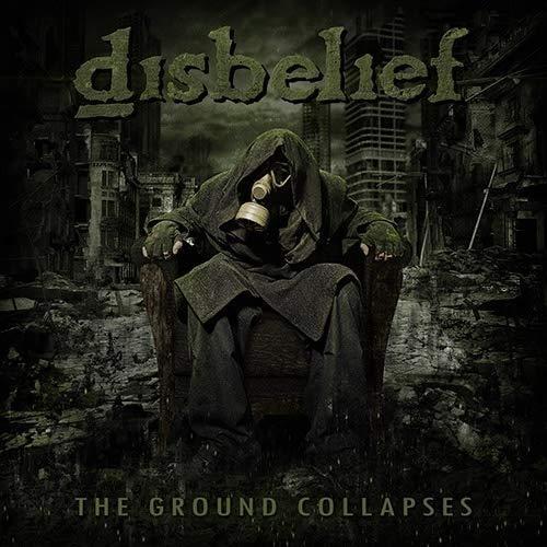 Disbelief: The Ground Collapses (Audio CD)