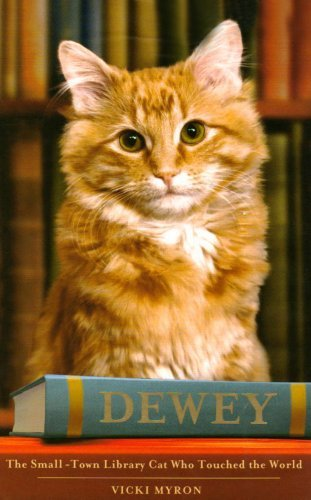 Dewey: The small-town library-cat who touched the world (English Edition)