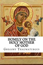 Homily on the Holy Mother of God