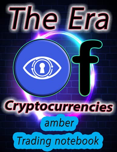 Crypto amber Trading Notebook for Cryptocurrency Market Traders and Investors: Color interior 120 Pages with beautiful layout, great design, and organized tables.