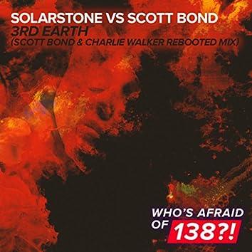 3rd Earth (Scott Bond & Charlie Walker REBOOTED Remix)
