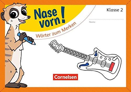Nase vorn! - Deutsch / 2. Schuljahr - Wörter zum Merken: Übungsheft