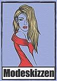 Modeskizzen Zeichen- & Skizzenbuch: hochwertiges Blanko Skizzenbuch oder Notizbuch - perfekt zum Zeichnen oder Skizzieren von Designideen - mit dickem Zeichenpapier