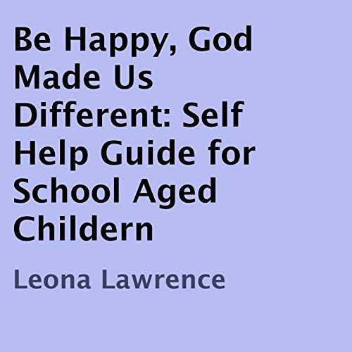 Be Happy, God Made Us Different audiobook cover art