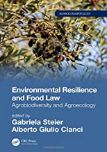 Environmental Resilience and Food Law: Agrobiodiversity and Agroecology (Advances in Agroecology)