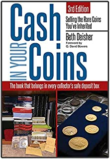 Cash in Your Coins:: Selling the Rare Coins You've Inherited 3rd Edition