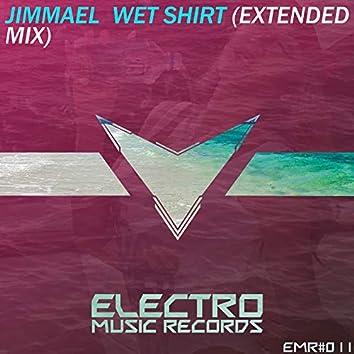 Wet Shirt (Extended Mix)