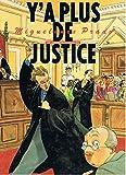 Y'a plus de justice