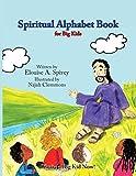 Spiritual Alphabet Book for Big Kids