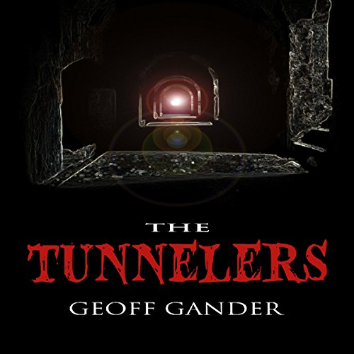 The Tunnelers audiobook cover art