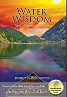 Water Wisdom: Part 1 - A Journey of Discovery