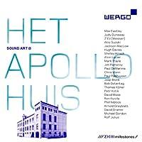 Sound Art at Het Apollohuis
