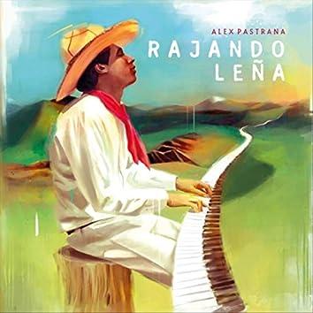 Rajando Leña (feat. Maria Escobar)