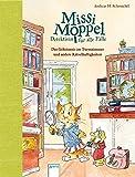 Missi Moppel – Detektivin für alle Fälle. Das Geheimnis im Turmzimmer und andere Rätselhaftigkeiten