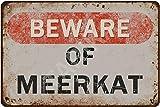 Tarika Beware of Erdmännchen Eisen Poster Vintage Malerei
