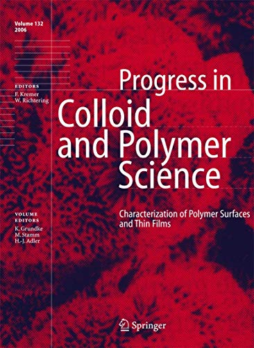 Characterization of Polymer Surfaces and Thin Films (Progress in Colloid and Polymer Science, Band 132)