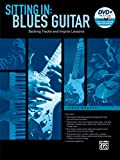 Sitting In -- Blues Guitar: Backing Tracks and Improv Lessons (Book & DVD-ROM)