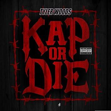 Kap Or Die