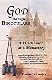 God Through Binoculars: A Hitchhiker at a Monastery