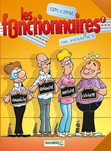 Les Fonctionnaires - tome 07 - Ami public n°1