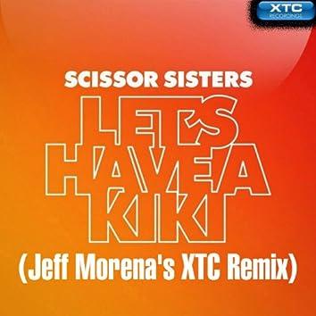 Let's Have a Kiki (Jeff Morena's XTC Remix)
