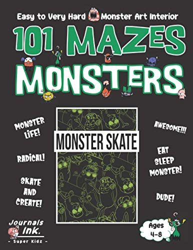 Monster Maze Book for Kids Ages 4-8: 101 Puzzle Pages. Custom Art Interior. Cute fun gift! SUPER KIDZ. Skateboard Silhouette.