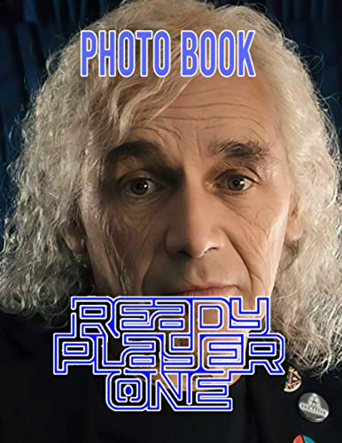 Ready Player One Photo Book: Ready Player One The Perfection Adult Image Pages Book Books For Women And Men (Book For Adults & Teens)