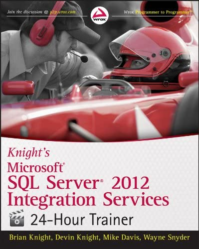 Knight s Microsoft SQL Server 2012 Integration Services 24 Hour Trainer product image