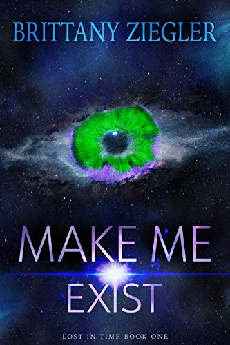 Make Me Exist by Brittany Ziegler ebook deal