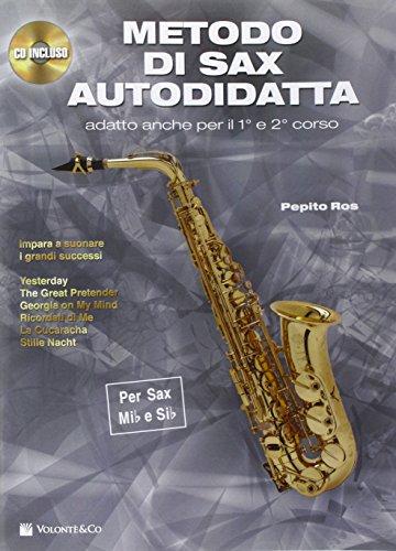 Metodo di sax autodidatta. Con CD Audio