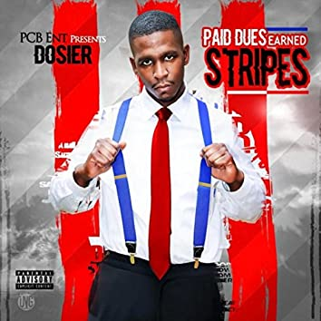 Paid Dues Earned Stripes