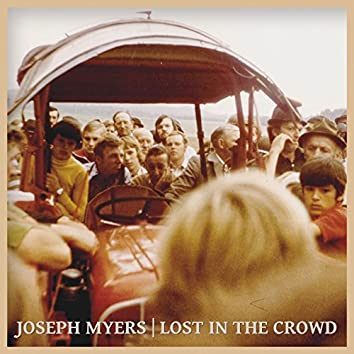 Lost in the Crowd (Single)