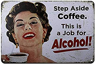 BESTWD dingleiever- Step Aside Coffee Vintage Retro Tin Sign Funny Humour 50's Girls Metal Poster