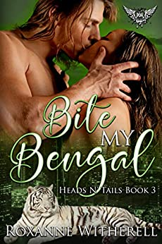 Bite My Bengal: Paranormal Dating Agency (Heads N' Tails Series Book 3) by [Roxanne Witherell]