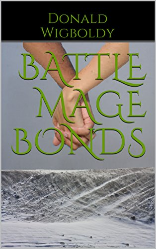 Battle Mage Bonds (Tales of Alus Book 13) (English Edition)