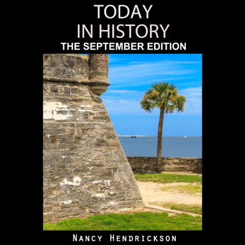 Today in History: The September Edition audiobook cover art