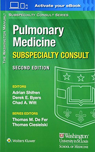 Compare Textbook Prices for The Washington Manual Pulmonary Medicine Subspecialty Consult The Washington Manual Subspecialty Consult Series Second Edition ISBN 9781451114171 by Shifren MD, Adrian,Byers MD  PhD, Derek E.,Witt MD, Chad A.