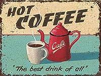 グレートティンサインアルミニウムホットコーヒーA、警告サイン私有財産のための金属屋外危険サインブリキ肉サインアートヴィンテージプラークキッチンホームバー壁の装飾