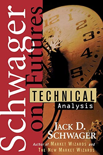 Schwager on Futures: Technical Analysis (Wiley Finance Editions)