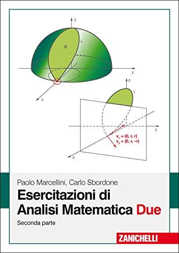 Esercitazioni di analisi matematica due: 2