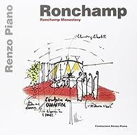 Ronchamp: Ronchamp Gateway and Monastery