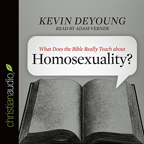 What Does the Bible Really Teach About Homosexuality? cover art