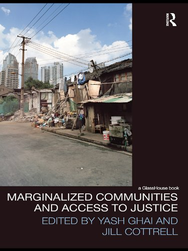 Marginalized Communities and Access to Justice (Law, Development and Globalization) (English Edition)