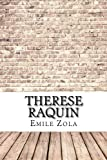 Therese Raquin - CreateSpace Independent Publishing Platform - 11/08/2017