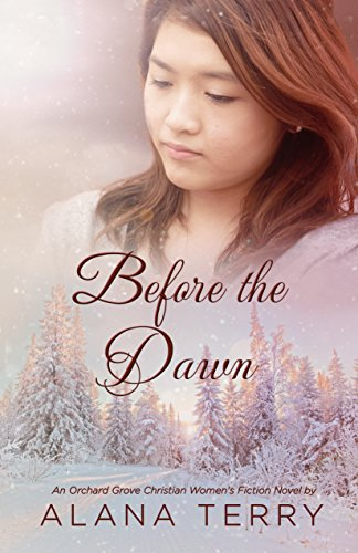 Before the Dawn: An Orchard Grove Christian Women's Fiction Novel