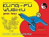 Kung-fu wushu pour tous - Cycle 2