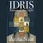 Idris     Keeper of the Light              Written by:                                                                                                                                 Anita Nair                               Narrated by:                                                                                                                                 Sartaj Garewal                      Length: 11 hrs and 33 mins     Not rated yet     Overall 0.0