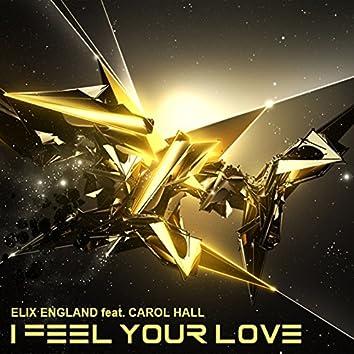 I Feel Your Love (feat. Carol Hall)